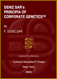 Deniz Sar: Principia of Corporate Genetics (TM), Cultural Genetics Press (TM), New York.